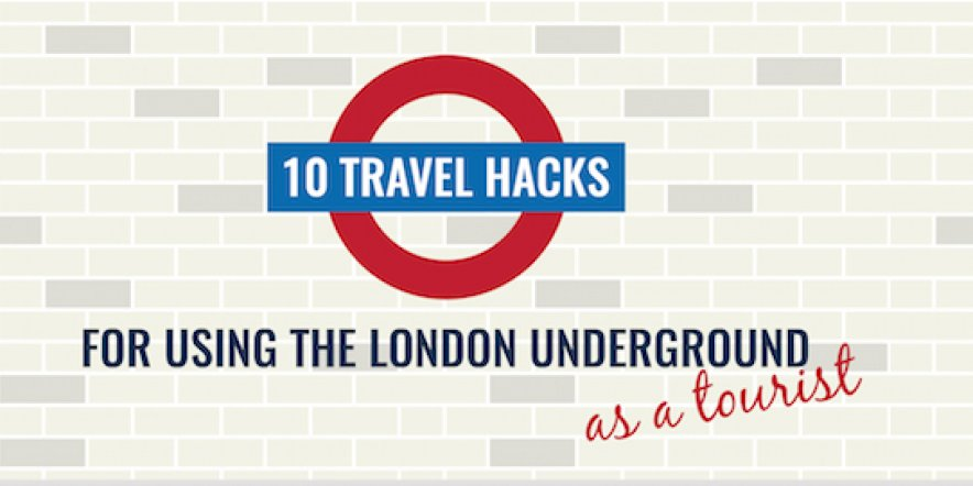 London Underground travel hacks